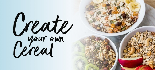Create Your Own Cereal
